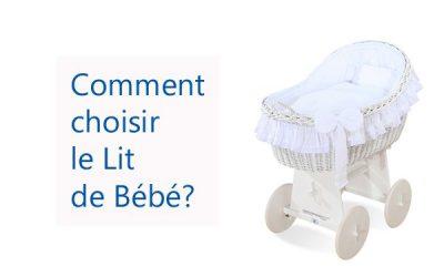 Comment choisir le lit bébé?